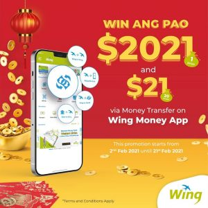 Stand a chance to win lucky Ang Pao USD 2,021 from Wing via money transfer on Wing Money App