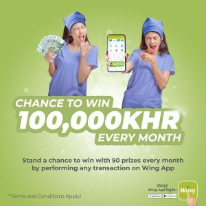Chance to win 100,000 KHR every month with Wing App